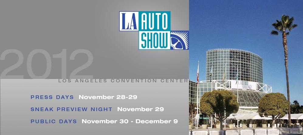 Los Angeles Auto Show 2012 dự kiến sẽ có 40 mẫu xe mới ra mắt