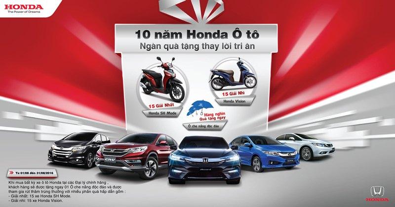Kỷ niệm 10 năm thành lập, Honda Ô tô dành nhiều ưu đãi cho khách hàng
