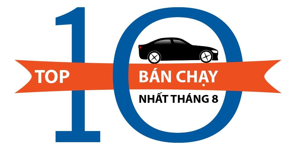 Infographic: Top 10 xe bán chạy nhất trong tháng 8